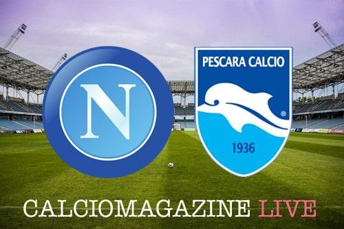 Napoli Pescara cronaca partita live, risultato in tempo reale