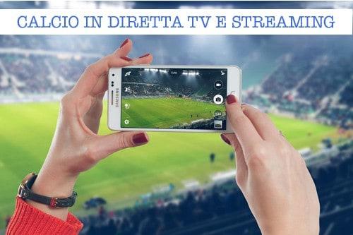 Calcio in diretta oggi mercoledì 22 marzo 2017 le partite in tv e in streaming