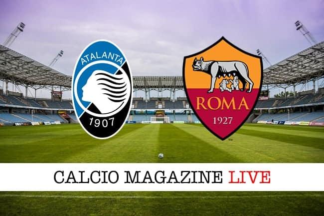 Atalanta Roma cronaca diretta live risultato in campo reale