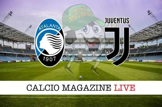 Dove vedere Atalanta-Juventus in streaming ed in tv