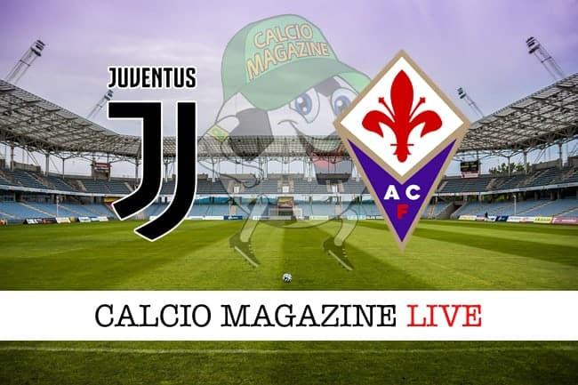 Juventus Fiorentina cronaca diretta live risultato in tempo reale