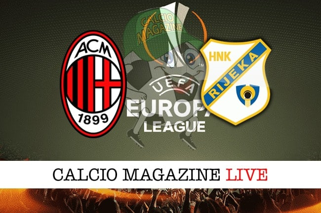 Come vedere Milan-Rijeka in Tv e Streaming