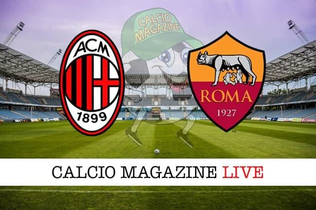 Milan Roma cronaca diretta live risultato tempo reale