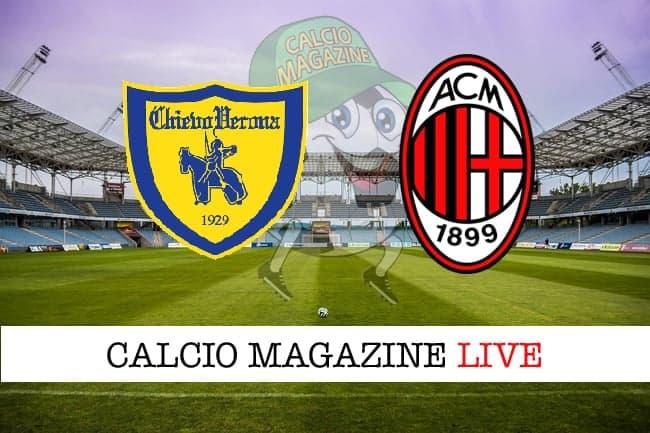 Chievo Milan cronaca diretta live risultato in tempo reale