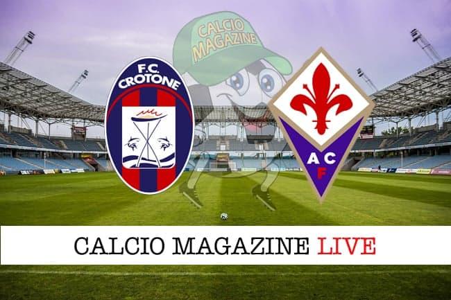 Crotone-Fiorentina probabili formazioni risultato e tabellino in tempo reale