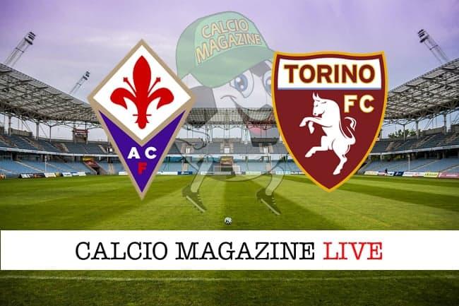Fiorentina Torino cronaca diretta risultato in tempo reale