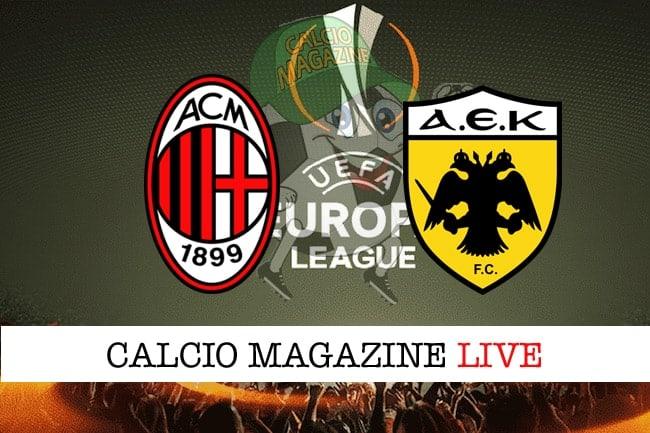 Milan-AEK Atene, le formazioni. Dove vedere la gara in TV e streaming