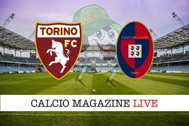 Torino Cagliari cronaca diretta live risultato tempo reale