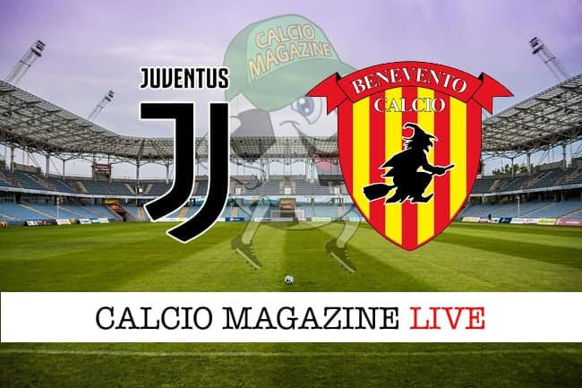 Juventus-Benevento: probabili formazioni, tabellino e risultato in diretta