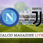 Napoli Juventus cronaca diretta live risultati in tempo reale