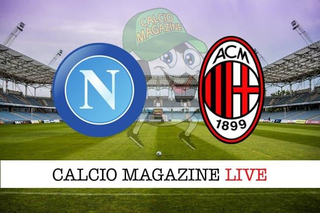 Napoli Milan cronaca diretta risultato tempo reale
