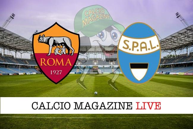 Roma Spal cronaca diretta live risultato tempo reale