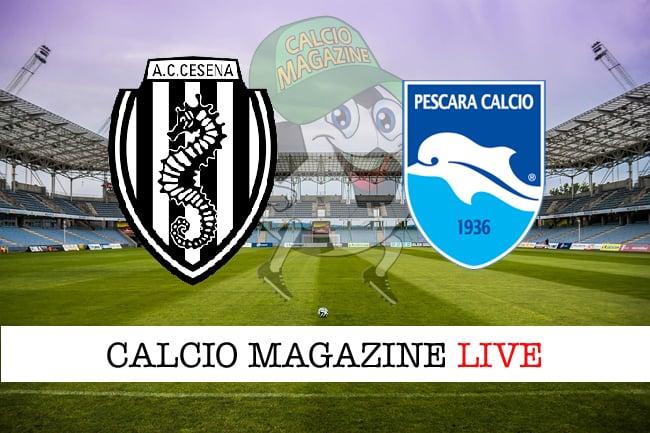 Cesena-Pescara 4-2, il tabellino: la cronaca diretta
