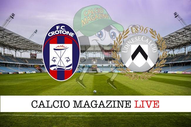 Crotone-Udinese cronaca diretta, risultato in tempo reale