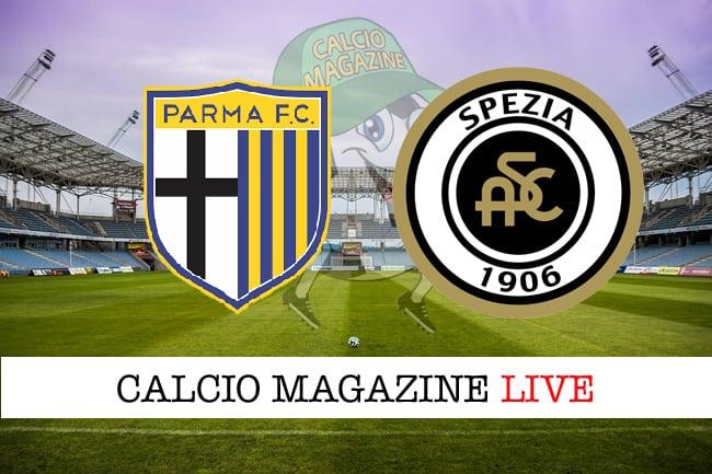 Parma-Spezia cronaca diretta, risultato in tempo reale
