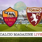 Roma Torino cronaca diretta live risultato in tempo reale