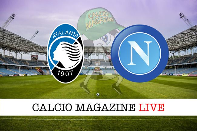 Atalanta Napoli cronaca diretta live risultato tempo reale