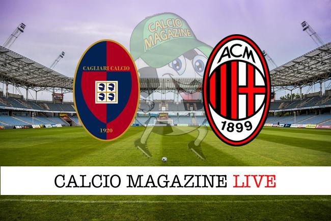 Cagliari Milan cronaca diretta risultato live
