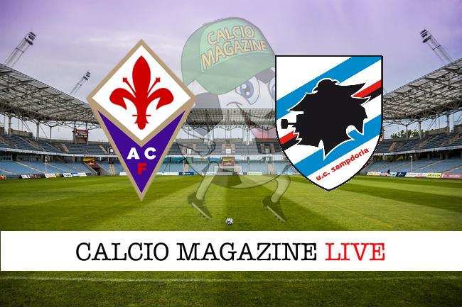 Fiorentina Sampdoria cronaca diretta risultato in campo reale