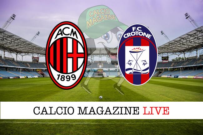 Milan-Crotone diretta partita, risultato e tabellino