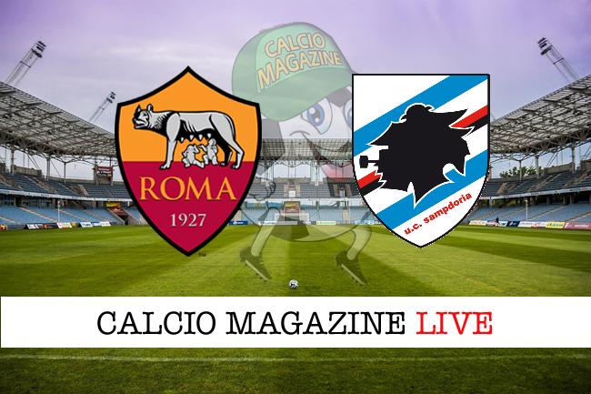 Roma Sampdoria cronaca diretta live risultato in tempo reale