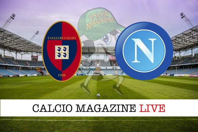 Cagliari-Napoli: cronaca diretta, risultato in tempo reale