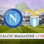 Napoli Lazio cronaca diretta live risultato in campo reale