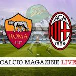 Roma Milan cronaca diretta live risultato in tempo reale