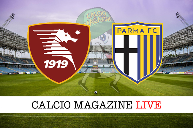 Salernitana - Parma: cronaca diretta, risultato in tempo reale