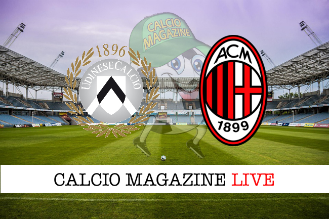 Udinese-Milan: cronaca diretta, risultato in tempo reale