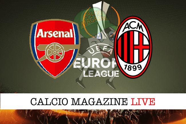 Europa League, Arsenal - Milan 3-1, il tabellino