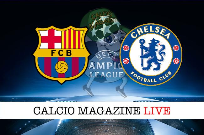 Barcellona - Chelsea: cronaca diretta, risultato in tempo reale