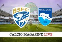 Brescia Pescara cronaca diretta risultato live