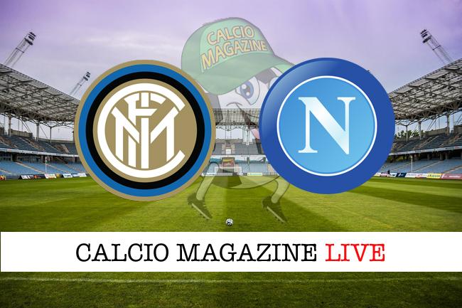 Inter Napoli cronaca diretta risultato in tempo reale