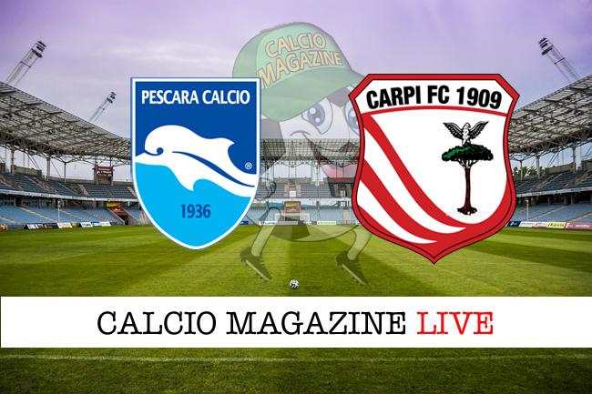 Pescara - Carpi, le formazioni ufficiali: Cappelluzzo-Bunino in avanti