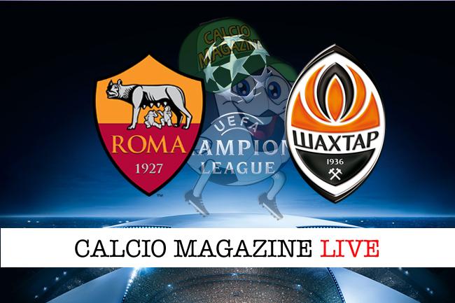 Roma - Shakhtar Donetsk, le formazioni ufficiali