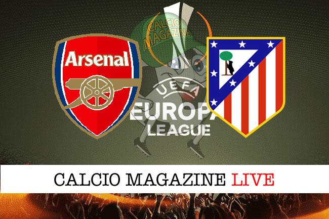 Arsenal Atletico Madrid cronaca diretta risultato tempo reale
