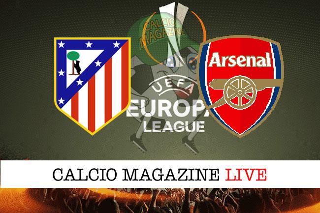 Atletico Madrid Arsenal cronaca diretta risultato tempo reale