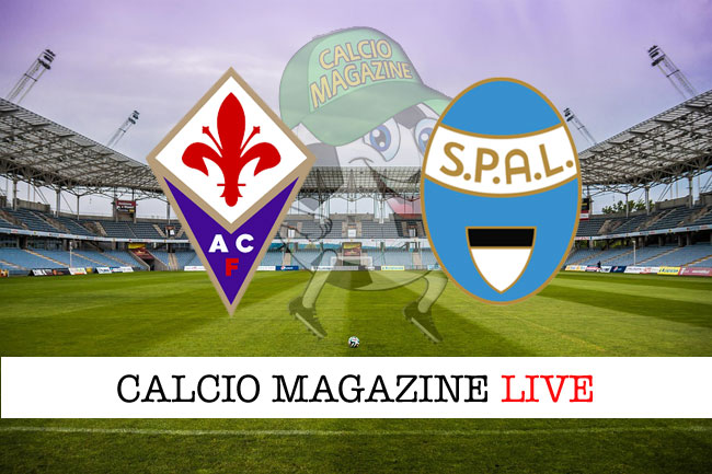 Fiorentina Spal cronaca diretta risultato in tempo reale