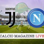 Juventus Napoli cronaca diretta risultato tempo reale