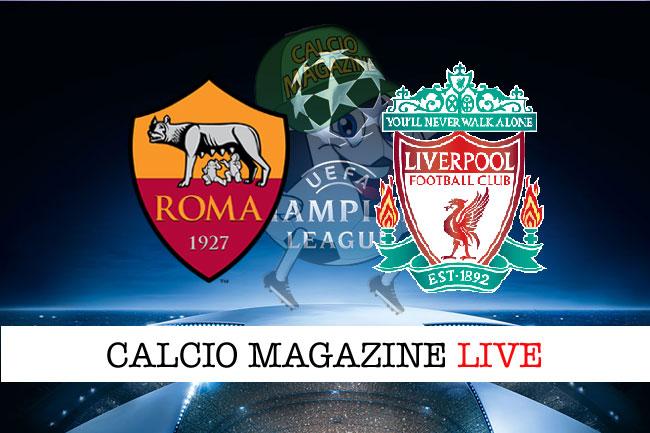 Roma Liverpool cronaca diretta risultato tempo reale