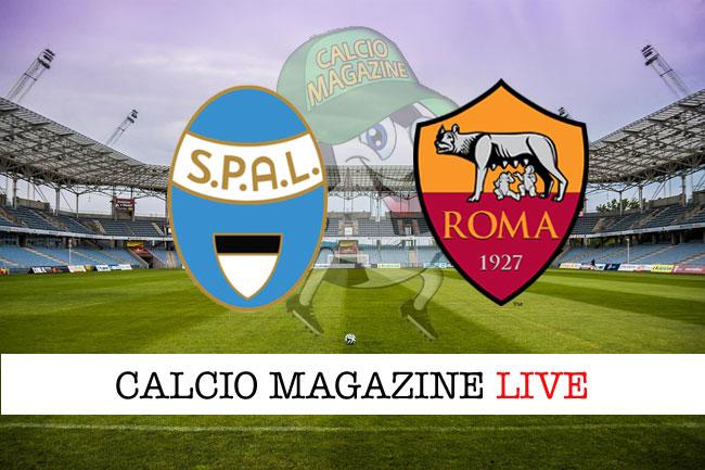 Spal Roma cronaca diretta live risultato tempo reale