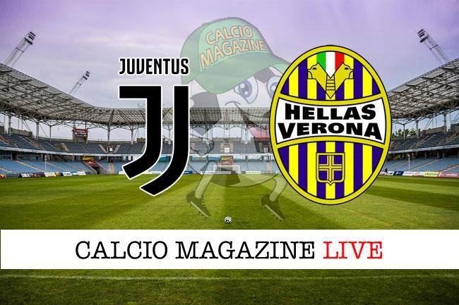Juventus Hellas Verona cronaca diretta risultato tempo reale