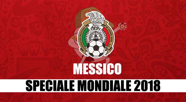 squadre Mondiale Russia 2018 Messico