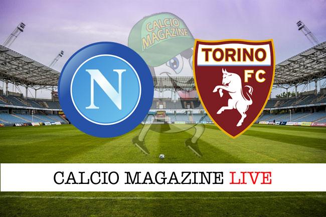 Napoli - Torino, le formazioni ufficiali della partita