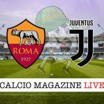 Roma Juventus cronaca diretta live risultato in tempo reale