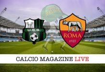 Sassuolo Roma cronaca diretta risultato tempo reale