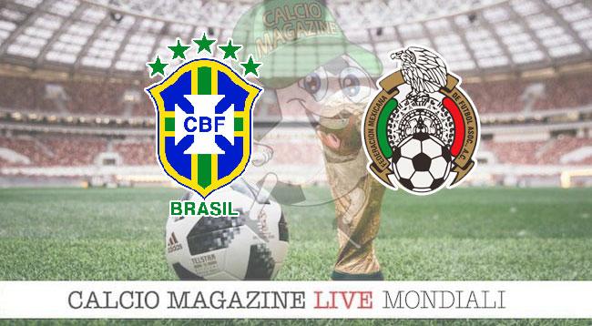 Brasile Messico cronaca diretta risultato in tempo reale