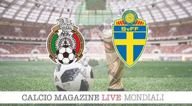 Messico Svezia cronaca diretta risultato in tempo reale