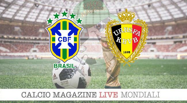 Brasile Belgio cronaca diretta risultato in tempo reale